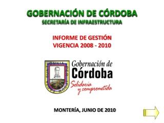 GOBERNACIÓN DE CÓRDOBA SECRETARÍA DE INFRAESTRUCTURA