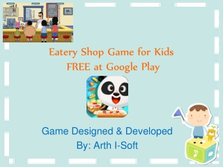 Eatery Shop Game for Kids FREE at Google Play