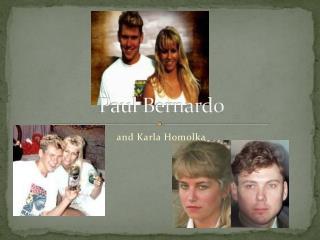 Paul Bernardo