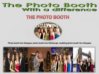The Best Photo Booth Hire Glasgow