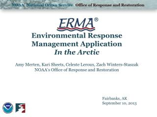 Environmental Response Management Application In the Arctic