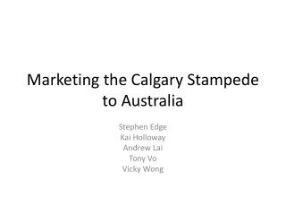 Marketing the Calgary Stampede to Australia