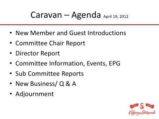 Caravan – Agenda  April 19, 2012