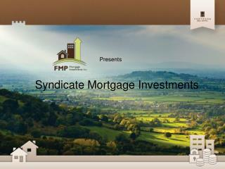 Syndicate Mortgage Investments