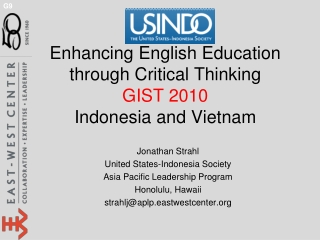 Enhancing English Education through Critical Thinking GIST 2010 Indonesia and Vietnam