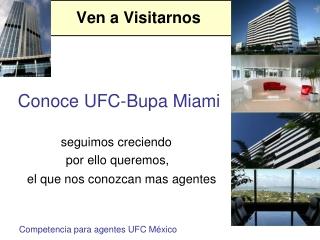 Conoce UFC-Bupa Miami