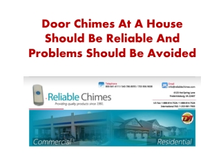 Door Chimes At A House Should Be Reliable And Problems Shoul