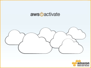 Global startup program, support & package:  AWS Activate