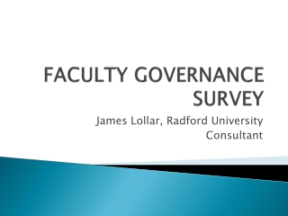 FACULTY GOVERNANCE SURVEY