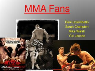 MMA Fans