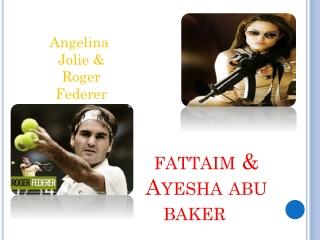 fattaim  & Ayesha  abu  baker