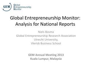 Global Entrepreneurship Monitor: Analysis for National Reports