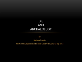 GIS  and  Archaeology