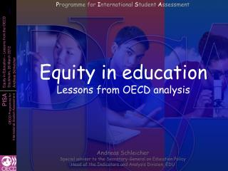 Equity in education Lessons from OECD analysis