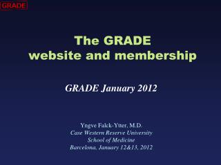 The GRADE  website and membership