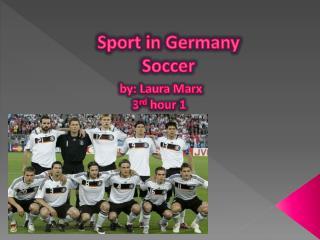 Sport in Germany Soccer