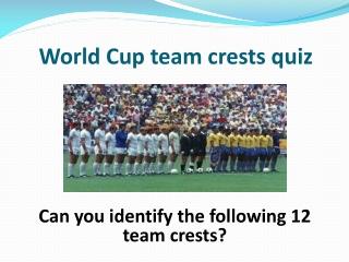 World Cup team crests quiz