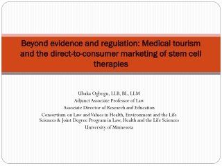 Beyond evidence and regulation: Medical tourism and the direct-to-consumer marketing of stem cell therapies