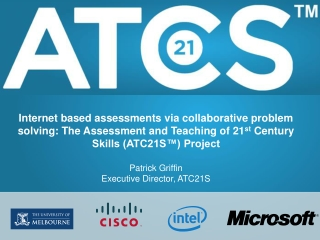 Internet based assessments via collaborative problem solving: The Assessment and Teaching of 21 st  Century Skills (ATC