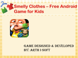Smelly Clothes - Free Android Game for Kids