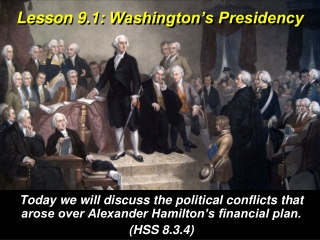 Lesson 9.1: Washington's Presidency