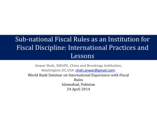 Sub-national Fiscal Rules as an Institution for Fiscal Discipline: International Practices and Lessons