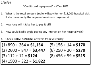 """2/26/14 """"Credit card repayment"""" - #7 on HW"""
