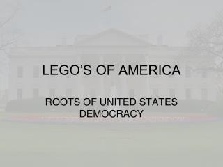 LEGO'S OF AMERICA