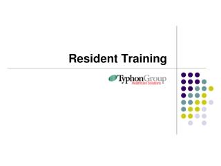 Resident Training