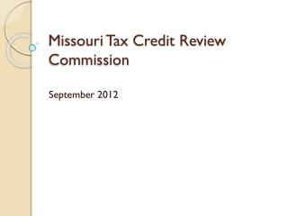 Missouri Tax Credit Review Commission