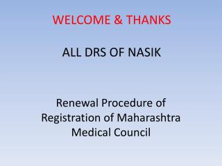 WELCOME & THANKS ALL DRS OF NASIK