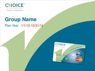 Group Name Plan Year :  1/1/12-12/31/12