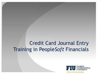 Credit Card Journal Entry Training in People Soft  Financials