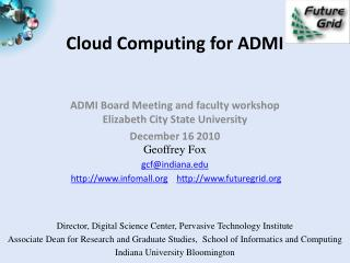 Cloud Computing for ADMI
