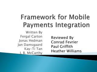 Framework for Mobile Payments Integration