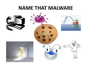 NAME THAT MALWARE