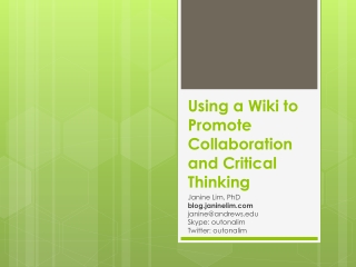 Using a Wiki to Promote Collaboration and Critical Thinking