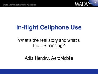In-flight Cellphone Use