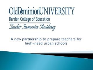 A new partnership to prepare teachers for high-need urban schools