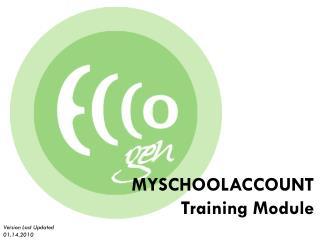 MYSCHOOLACCOUNT Training Module