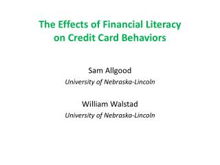 The Effects of Financial Literacy on Credit Card Behaviors
