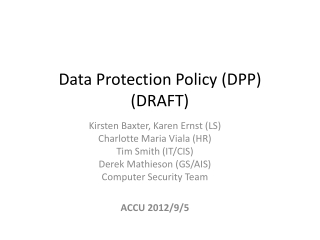 Data  Protection Policy (DPP ) (DRAFT)