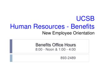 UCSB Human Resources - Benefits New Employee Orientation