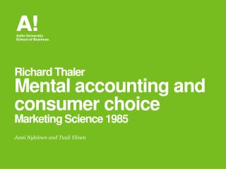 Richard  Thaler Mental accounting and consumer choice Marketing Science 1985