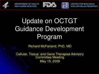 update on octgt guidance development program