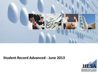 Student Record Advanced - June 2013
