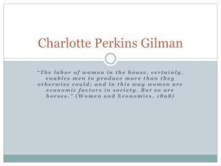 Charlotte  P erkins  G ilman