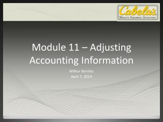 Module  11  –  Adjusting Accounting Information