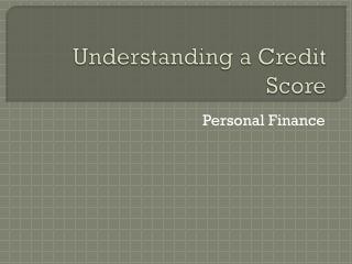 Understanding a Credit Score