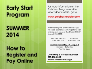 Early Start Program SUMMER 2014 How to  Register and Pay Online